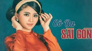 Cô Ba Sài Gòn Tà áo Dài Và Người Phụ Nữ Việt Nam Cuối Thập Niên 60