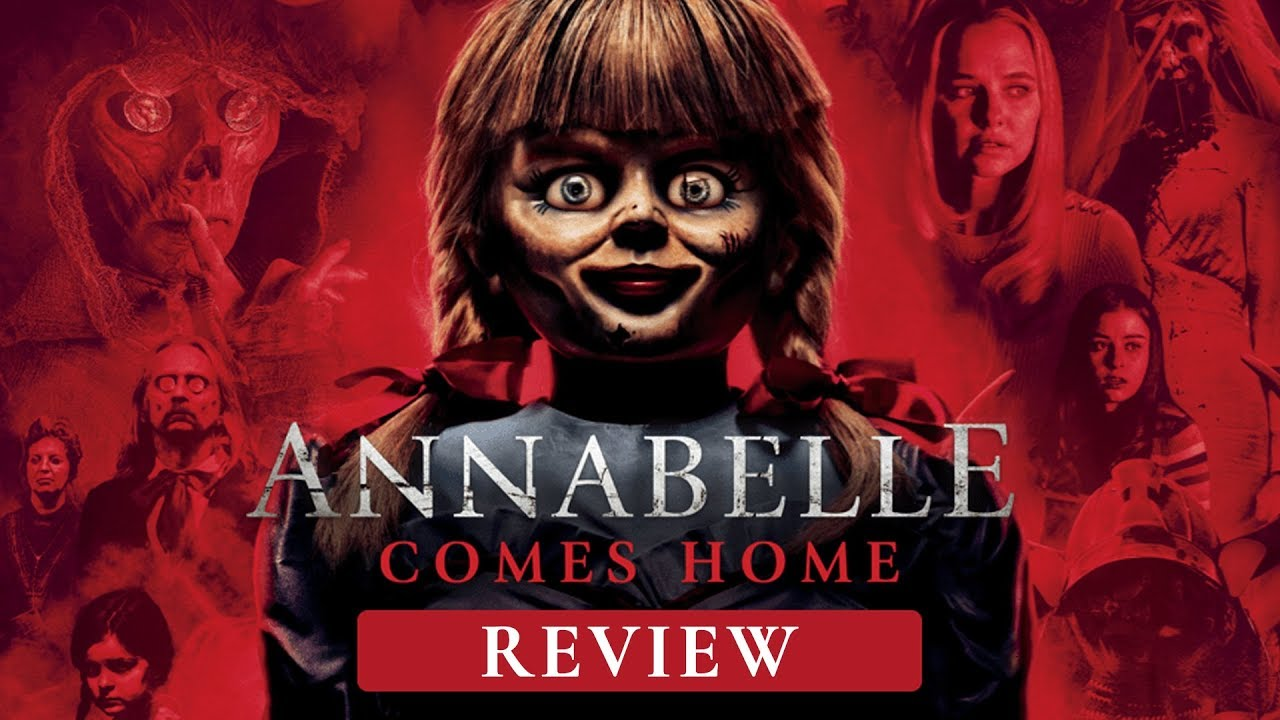 Review phim ANNABELLE COMES HOME (Ác quỷ trở về) - YouTube