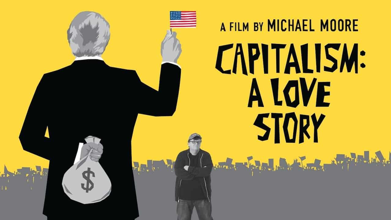 Capitalism: A Love Story (2009) | Watch Free Documentaries Online